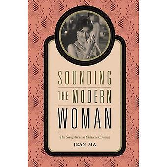 Sounding the Modern Woman
