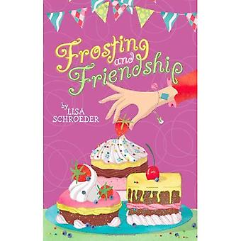 Frosting and Friendship