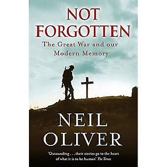 Not Forgotten: The Great War and Our Modern Memory
