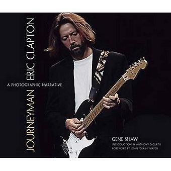 Svend: Eric Clapton--en fotografiske fortælling (Calla udgaver)