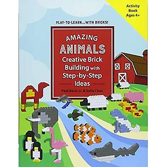 Amazing Animals: Creative Brick Building with Step-by-Step Ideas (Play-to-Learn...With Bricks!)