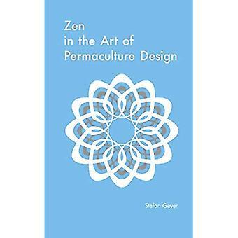 Zen dans l'Art du Design de Permaculture