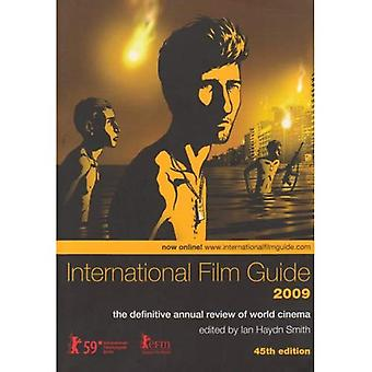 International Film Guide 2009: The Definitive Annual Review of World Cinema