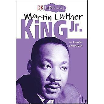 DK kokemuksia: Martin Luther King Jr. (DK Life Stories)