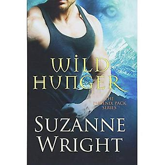 Wild Hunger (The Phoenix Pack Series)