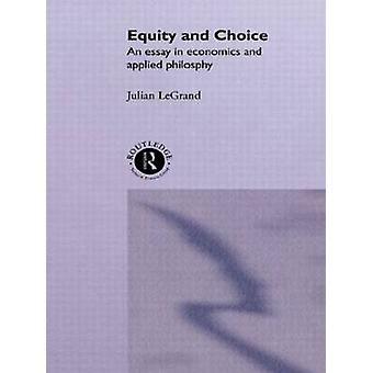 Equity and Choice by Le Grand & Julian