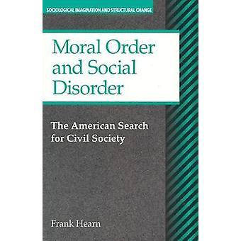 البحث الأمريكية النظام والفوضى الاجتماعية الأخلاقية للمجتمع المدني من فرانك هيرن &