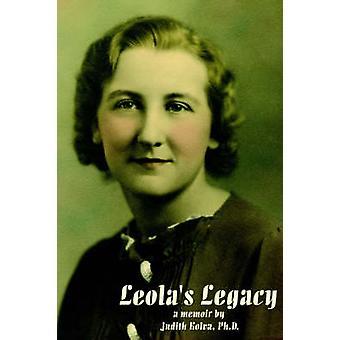 Leolas Legacya erindringsbog af Kolva & Judith