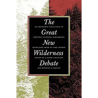 Grote nieuwe wildernis debat door Callicott & J. Baird