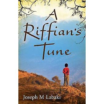 ・ ラバキーによる Riffians 曲・ ジョセフ M。