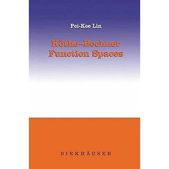 KtheBochner Function Spaces by Lin & PeiKee