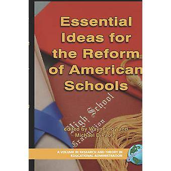 Essential Ideas for the Reform of American Schools Hc by Hoy & Wayne