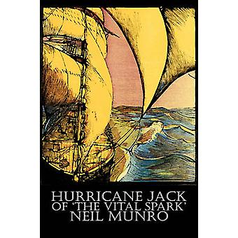 Hurricane Jack of The Vital Spark by Neil Munro Fiction Classics Action  Adventure by Munro & Neil