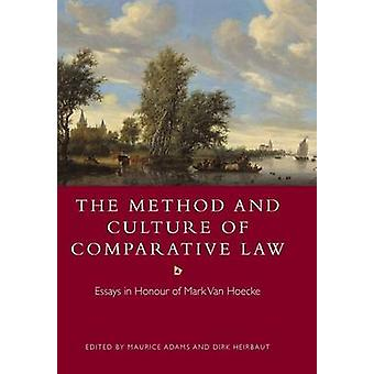 The Method and Culture of Comparative Law by Adams & Maurice