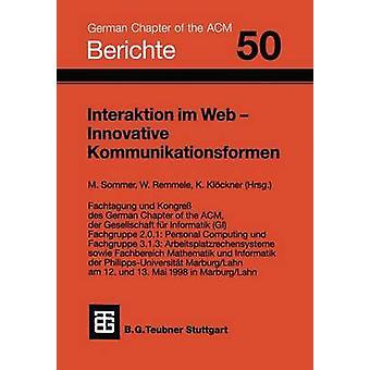 Interaktion im Web  Innovative Kommunikationsformen by Sommer & Manfred