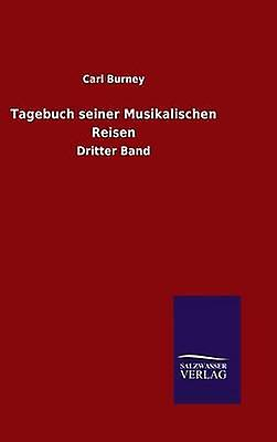 Tagebuch seiner Musikalischen Reisen by Burney & voiturel