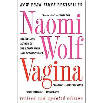 Vagina by Naomi Wolf - 9780061989179 Book