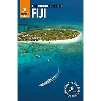 The Rough Guide to Fiji by Rough Guides - 9780241280706 Book