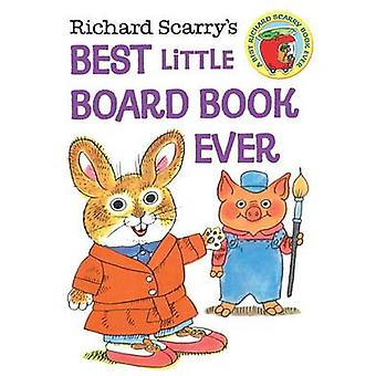 Richard Scarry's Best Little Board Book Ever by Richard Scarry - 9780