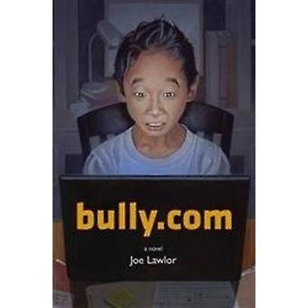 Bully.Com by Jow Lawlor - 9780802854131 Book