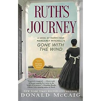 Ruth's Journey - A Novel of Mammy from Margaret Mitchell's Gone with t