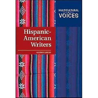 Hispanic-American Writers by Allison Amend - 9781604133127 Book