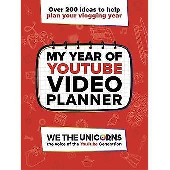 We The Unicorns - My Year of YouTube by We The Unicorns - 978178370173