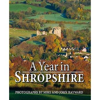 A Year in Shropshire by Mike Hayward - 9781910723388 Book