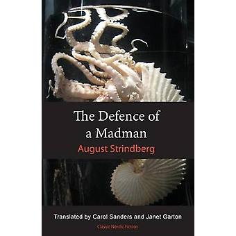 The Defence of a Madman by August Strindberg - Carol Sanders - Janet