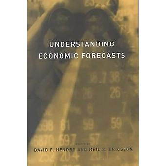 Understanding Economic Forecasts by David F. Hendry - Neil R. Ericsso