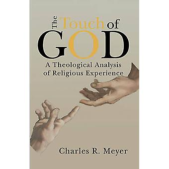 Touch of God by Meyer & Charles R.