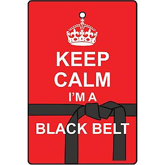 Keep Calm I'm A Black Belt Car Air Freshener