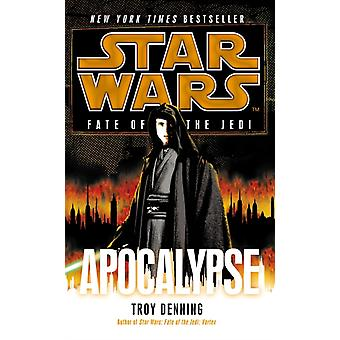 Star Wars: Fate of the Jedi: Apocalypse (Paperback) by Denning Troy