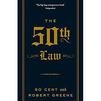 The 50th Law (The Robert Greene Collection) (Paperback) by Greene Robert 50 Cent