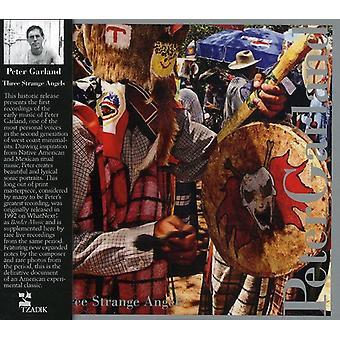 Peter Garland - Peter Garland: Three Strange Angels [CD] USA import