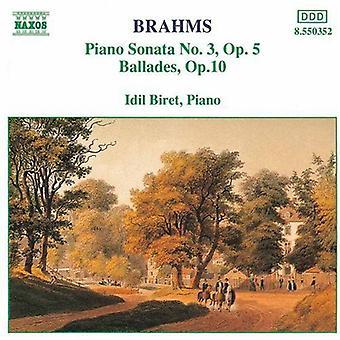 J. Brahms - Brahms: Klaviersonate Nr. 3; Balladen, op. 10 [CD] USA importieren