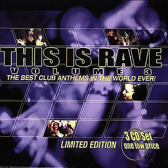 Rave - Vol. 3-Dies ist Rave [CD] USA Import