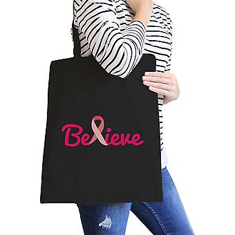 Believe Breast Cancer Canvas Bag Cute Cancer Awareness Gift Idea