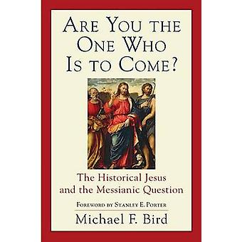 Er du den, der skal komme? -Den historiske Jesus og Messian