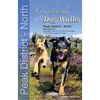 Countryside Dog Walks - Peak District North - 20 Graded Walks with No