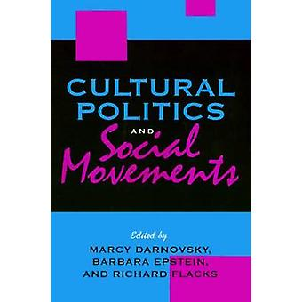 Cultural Politics by Marcy Darnovsky - Barbara Epstein - Richard Flac