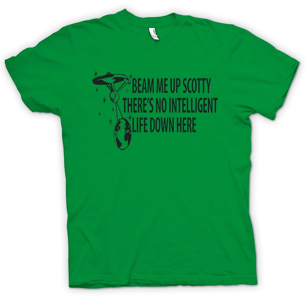 Mens T-shirt - Beam Me Up Scotty, Geen Intelligent Life Down There