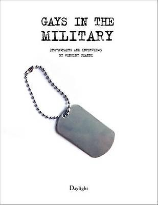 Gays in the Military by Vincent Cianni - Vincent Cianni - 97809889831