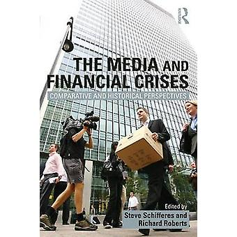 Media and Financial Crises by Steve Schifferes