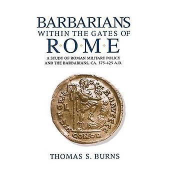トーマス ・ s ・ バーンズ - 978025331288 ローマの門の中の野蛮人