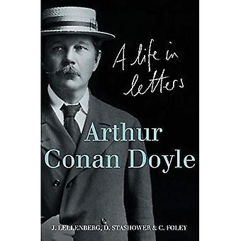 Arthur Conan Doyle: Een leven in brieven