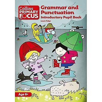De primaire Focus Collins - grammatica en interpunctie: inleidende leerling boek