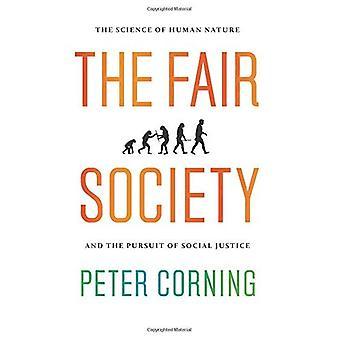 Det retfærdige samfund: Videnskaben om menneskelige natur og udøvelse af Social retfærdighed