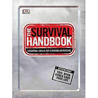 Das Survival-Handbuch: Essential Skills für Outdoor-Abenteuer