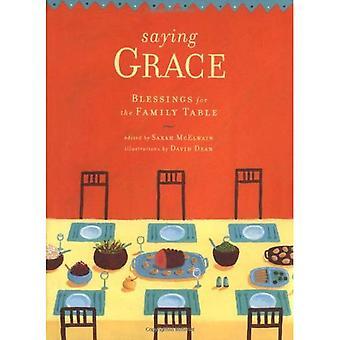 Bendiciones de la gracia diciendo: para la mesa familiar